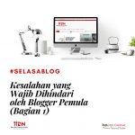 Kesalahan yang Wajib Dihindari oleh Blogger Pemula (Bagian I)