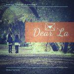 SURAT UNTUK SAHABAT: Dear 'La