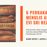 6 Perkakas Menulis Novel Ala Evi Sri Rezeki
